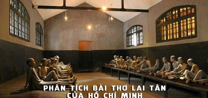 phan tich bai lai tan ho chi minh 720x340 - Phân tích bài thơ Lai Tân của Hồ Chí Minh