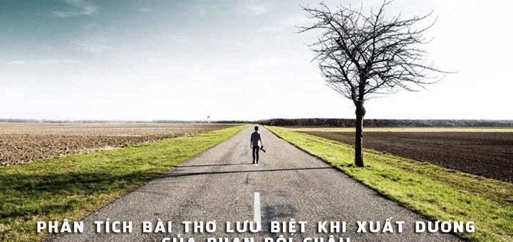 phan tich bai tho luu biet khi xuat duong 720x340 - Phân tích bài thơ Lưu biệt khi xuất dương của Phan Bội Châu