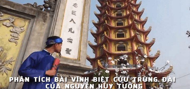 phan tich bai vinh biet cuu trung dai 720x340 - Phân tích bài Vĩnh biệt cửu trùng đài của Nguyễn Huy Tưởng