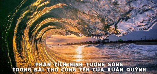 phan tich hinh tuong song trong bai tho song xuan quynh 520x245 - Phân tích hình tượng Sóng trong bài thơ cùng tên của Xuân Quỳnh