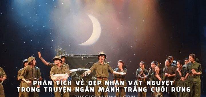 phan tich nhan vat nguyet trong tac pham manh trang cuoi rung 720x340 - Phân tích vẻ đẹp nhân vật Nguyệt trong truyện ngắn Mảnh trăng cuối rừng của Nguyễn Minh Châu